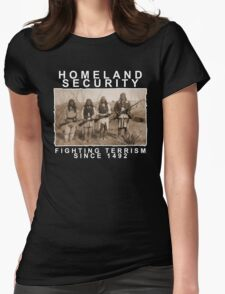 Homeland Security funny native amercan indian black tee shirt tshirt Womens Fitted T-Shirt