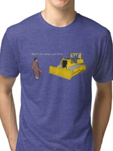 Hitchhiker's Guide to the Galaxy: We'll See Who Rusts First Tri-blend T-Shirt