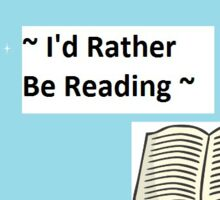 Rather be reading  Sticker