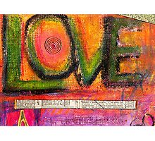 LOVE and all of its DIMENSIONS Photographic Print
