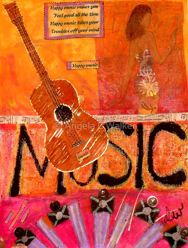 MUSIC Makes Me Wanna Dance by © Angela L Walker