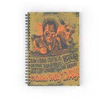Make My Day! Spiral Notebook