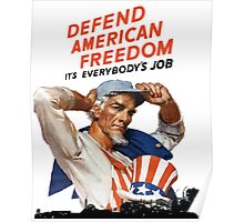 Defend American Freedom - It's Everybody's Job  Poster