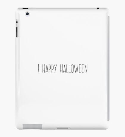 Happy Halloween iPad Case/Skin