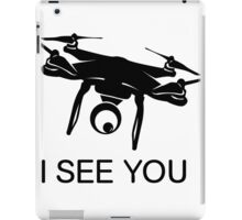I'll see you Drone iPad Case/Skin