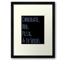 chocolate, bed, pizza & tv series Framed Print