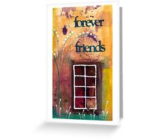 Through The Windowpanes of Friendship Greeting Card