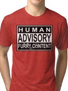 Advisory - FURRY CONTENT Tri-blend T-Shirt