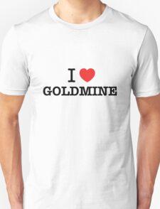 I Love GOLDMINE T-Shirt