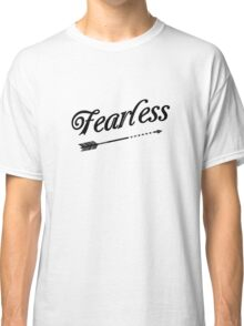 Fearless with Arrow Classic T-Shirt