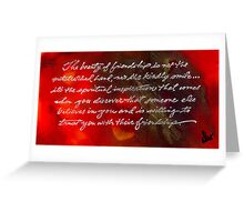 Beauty of Friendship Greeting Card