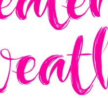 Sweater Weather is Better Weather - Pink Design Sticker