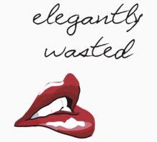 Elegantly Wasted by Brusnika
