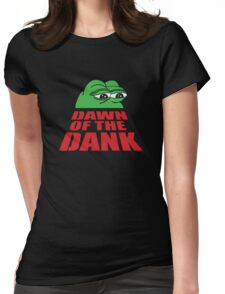 Pepe Frog Dawn of the Dank Womens Fitted T-Shirt