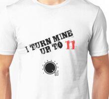Turn it up! Unisex T-Shirt