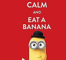 Keep Calm and Eat a Banana by Warco