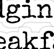 Non Judging Breakfast Club Sticker