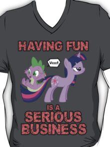 Fun is serious business T-Shirt