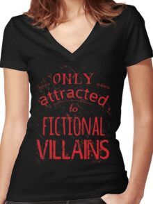 only attracted to fictional villains Women's Fitted V-Neck T-Shirt