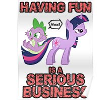 Fun is serious business Poster