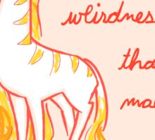 Your Weirdness is Wonderful Sticker