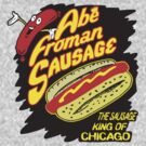 abe froman the sausage king of chicago by BUB THE ZOMBIE