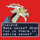 My Little Pony Discord Quote Shirt 2 by Casteal