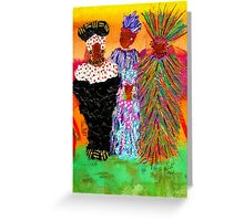 We Women Folk Greeting Card