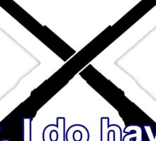 I do not have a PHD... Sticker