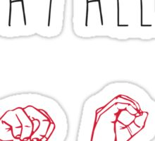 All Will Sticker