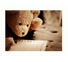 To a very special bear... Art Print