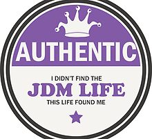 Authentic jdm life found me badge - purple by TswizzleEG