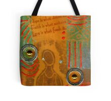 Love Feeds the Human Spirit Tote Bag