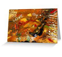 Love Thy Neighbor Greeting Card