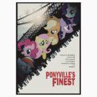 Ponyville's Finest Tee by pyrrhura