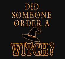 Did someone order a witch? Halloween Women's Relaxed Fit T-Shirt
