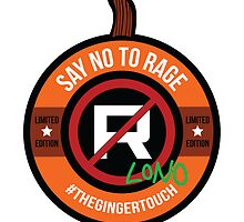 #TheGingerTouch SIGNED $100 Donation by SayNoToRage