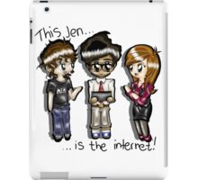 This Jen is the internet- IT Crowd iPad Case/Skin