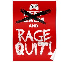 RAGE QUIT! Poster (Xbox Version) Poster