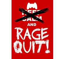 RAGE QUIT! Poster (PS3 Version) Photographic Print
