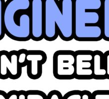 Mechanical Engineers and Miracles Sticker
