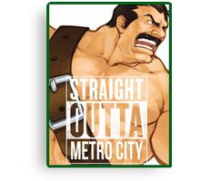 Straight Outta Metro City Canvas Print
