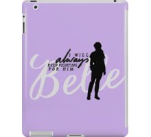 Always. iPad Case/Skin