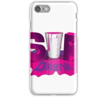 Sip Drank iPhone Case/Skin