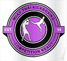 Muay Thai Kickboxing Competition Ready Purple  Poster