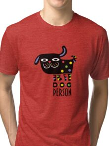 Dog Person Tri-blend T-Shirt