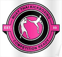 Muay Thai Kickboxing Competition Ready Pink  Poster