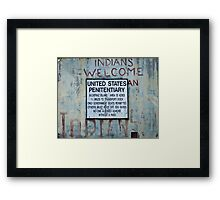Indians Welcome Framed Print