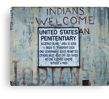 Indians Welcome Canvas Print