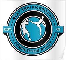 Muay Thai Kickboxing Competition Ready Blue  Poster